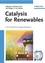 Catalysis for Renewables: From Feedstock to Energy Production (3527621121) cover image