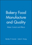 Bakery Food Manufacture and Quality: Water Controland Effects (0470999322) cover image