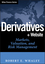 Derivatives: Markets, Valuation, and Risk Management (0471786322) cover image