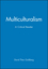 Multiculturalism: A Critical Reader (0631189122) cover image