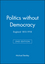Politics without Democracy: England 1815-1918, 2nd Edition (0631218122) cover image