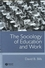 The Sociology of Education and Work (0631223622) cover image