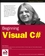 Beginning Visual C#, Revised Edition of Beginning C# for .NET v1.0 (0764543822) cover image