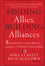 Finding Allies, Building Alliances: 8 Elements that Bring--and Keep--People Together (1118247922) cover image