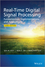 Real-Time Digital Signal Processing: Fundamentals, Implementations and Applications, 3rd Edition (1118414322) cover image