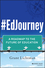 #EdJourney: A Roadmap to the Future of Education (1119422922) cover image