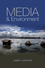 Media and Environment: Conflict, Politics and the News (0745644023) cover image