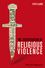 The Justification of Religious Violence (1118529723) cover image