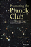 Promoting the Planck Club: How Defiant Youth, Irreverent Researchers and Liberated Universities Can Foster Prosperity Indefinitely (1118546423) cover image