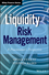Liquidity Risk Management: A Practitioner's Perspective (1118881923) cover image