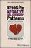 Breaking Negative Relationship Patterns: A Schema Therapy Self-Help and Support Book (1119162823) cover image
