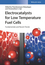 Electrocatalysts for Low Temperature Fuel Cells: Fundamentals and Recent Trends (3527341323) cover image