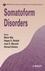 Somatoform Disorders, Volume 9 (0470016124) cover image
