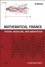 Mathematical Finance: Theory, Modeling, Implementation (0470047224) cover image