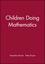 Children Doing Mathematics (0631184724) cover image