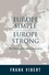 Europe Simple, Europe Strong: The Future of European Governance (0745628524) cover image