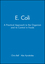 E. Coli: A Practical Approach to the Organism and its Control in Foods (0751404624) cover image