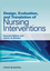 Design, Evaluation, and Translation of Nursing Interventions (0813820324) cover image