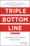 The Triple Bottom Line: How Today's Best-Run Companies Are Achieving Economic, Social and Environmental Success - and How You Can Too, Revised and Updated (1118226224) cover image