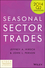 Seasonal Sector Trades: 2014 Q2 Strategies (1118925424) cover image