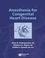 Anesthesia for Congenital Heart Disease (1405140224) cover image