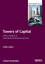 Towers of Capital: Office Markets and International Financial Services (1405156724) cover image
