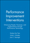 Performance Improvement Interventions: Enhancing People, Processes, and Organizations through Performance Technology (1890289124) cover image