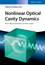 Nonlinear Optical Cavity Dynamics: From Microresonators to Fiber Lasers (3527413324) cover image