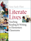 Literate Lives: Teaching Reading and Writing in Elementary Classrooms, 1st Edition (EHEP000524) cover image