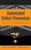 Automated Defect Prevention: Best Practices in Software Management (0470042125) cover image