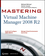 Mastering Virtual Machine Manager 2008 R2  (0470463325) cover image