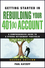 Getting Started in Rebuilding Your 401(k) Account, 2nd Edition (0470485825) cover image