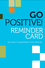 Go Positive! Lead to Engage Reminder Card (0470907525) cover image