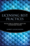 Licensing Best Practices: The LESI Guide to Strategic Issues and Contemporary Realities (0471219525) cover image