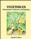 Vegetables: Characteristics, Production, and Marketing (0471850225) cover image