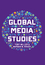 Global Media Studies (0745644325) cover image