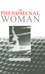 The Phenomenal Woman: Feminist Metaphysics and the Patterns of Identity (0745695825) cover image
