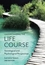 Understanding the Life Course: Sociological and Psychological Perspectives, 2nd Edition (0745697925) cover image