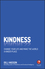 Kindness: Change Your Life and Make the World a Kinder Place (0857087525) cover image
