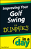 Improving Your Golf Swing In A Day For Dummies (1118376625) cover image