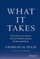 What It Takes: Seven Secrets of Success from the World's Greatest Professional Firms (1118517725) cover image