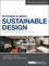 Kitchen and Bath Sustainable Design: Conservation, Materials, Practices (1118627725) cover image