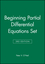 Beginning Partial Differential Equations Set, 3rd Edition (1118880625) cover image