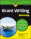 Grant Writing For Dummies, 6th Edition (1119280125) cover image