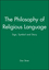 The Philosophy of Religious Language: Sign, Symbol and Story (1557865825) cover image