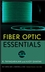 Fiber Optic Essentials  (0470097426) cover image