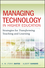 Managing Technology in Higher Education: Strategies for Transforming Teaching and Learning (0470584726) cover image