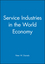 Service Industries in the World Economy (0631181326) cover image