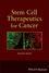 Stem Cell Therapeutics for Cancer (1118282426) cover image