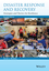 Disaster Response and Recovery: Strategies and Tactics for Resilience, 2nd Edition (1118673026) cover image